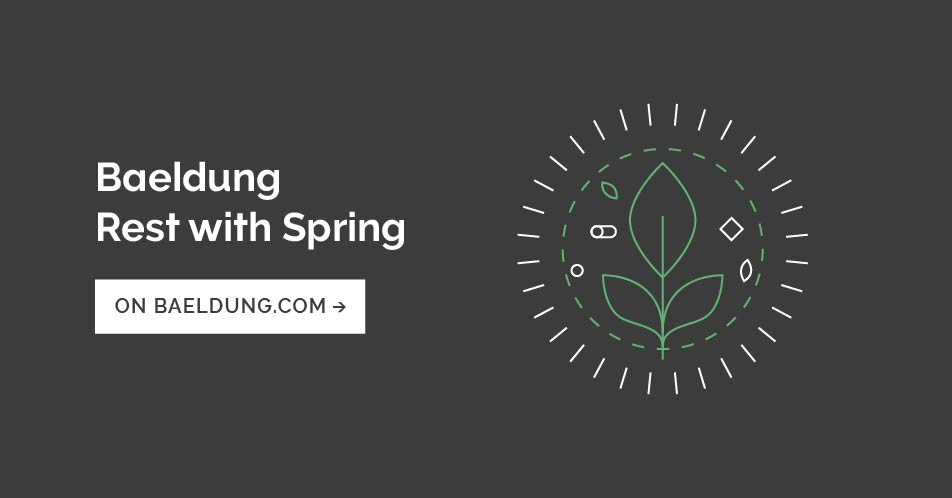 Build a REST API with Spring and Java Config | Baeldung